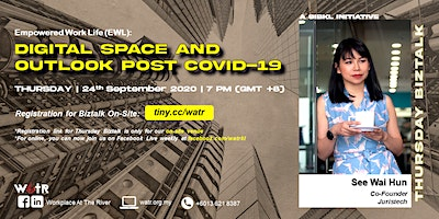 [ON-SITE] Empowered Work Life: Digital Space and Outlook Post COVID-19