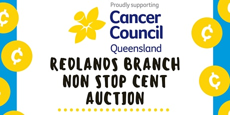 Non Stop Cent Auction - Redlands Branch Cancer Council Qld tickets