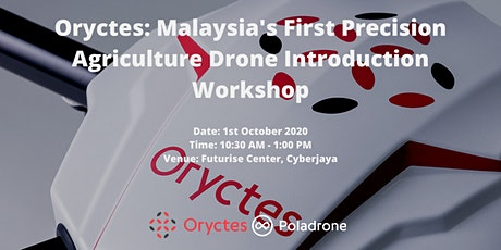 Oryctes: Malaysia's First Precision Agriculture Drone Introduction Workshop tickets