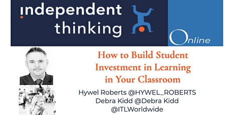 How to Build Student Investment in Learning in Your Classroom tickets