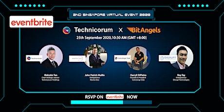 Technicorum Holdings x BitAngels Singapore Virtual Event (Sept 2020) tickets