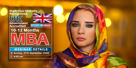 MBA WEBINAR   - UK ACCREDITED AND WES APPROVED MBA  IN OMAN tickets