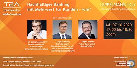 """trend2ability Web-Seminar  """"Nachhaltiges Banking mit Mehrwert für Kunden"""" Tickets"""