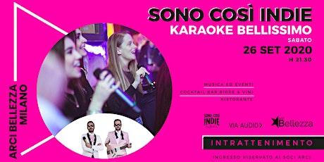 Karaoke Bellissimo: Sono Così Indie biglietti