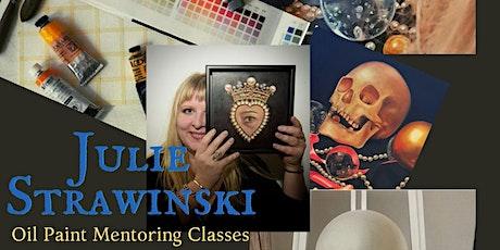 Julie Strawinski Oil Paint Mentoring tickets
