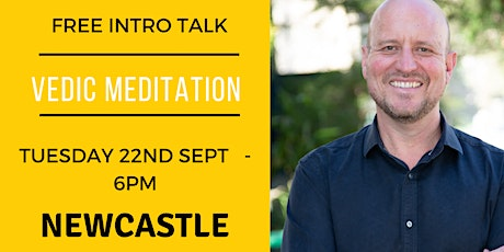 Sept 2020 Free Intro talk - Vedic Meditation with Geoff Rupp - Newcastle- tickets