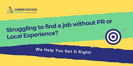 Getting a Job without PR or Local Experience? Here is What You Really Need. tickets