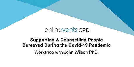 Supporting & Counselling People Bereaved During the Covid-19 Pandemic tickets