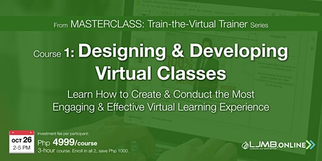 Designing & Developing Virtual Classes tickets