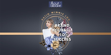 [29th  September] Brand Yourself To Success with Datin Winnie Loo tickets
