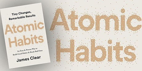 Book Review & Discussion : Atomic Habits tickets