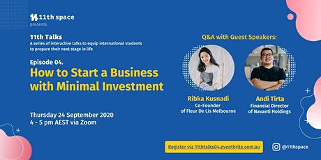 How to Start a Business with Minimal Investment  - 11Th Talks Ep.04 tickets