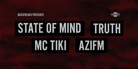 Bassfreaks Presents  State of Mind//Truth//MC Tiki