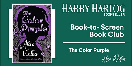 Book-to-Screen Book Club: The Color Purple by Alice Walker tickets