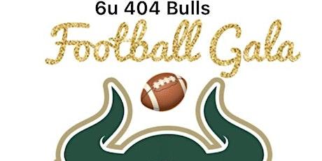 404 6U FOOTBALL GALA tickets
