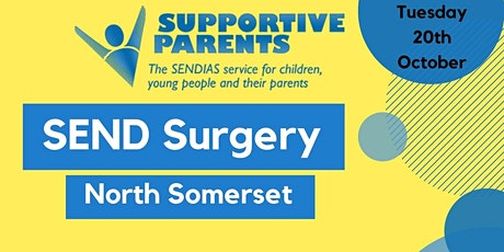 North Somerset SEND Surgery, Tuesday 20th Oct 2020,  10am -12 tickets