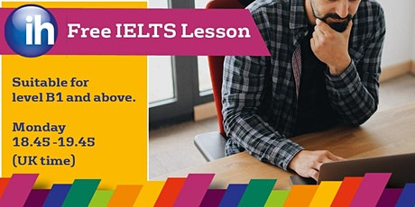 FREE online IELTS preparation lesson - Level B1 and above. tickets