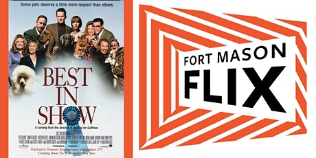 FORT MASON FLIX: Best In Show tickets