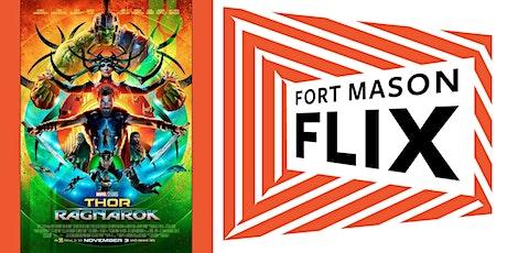 FORT MASON FLIX: Thor: Ragnorak tickets
