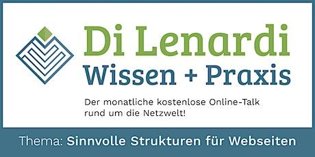 Di Lenardi GmbH: Praxis + Wissen - Sinnvolle Strukturen für Webseiten Tickets