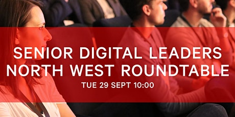 Senior Leader Virtual Roundtable for the North West tickets