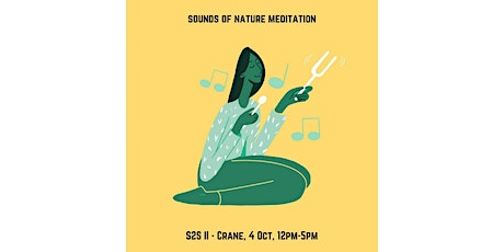 Nature Sounds Meditation - A Seed to Soul Workshop tickets