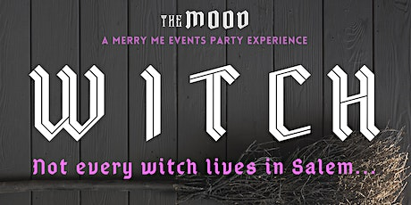 WITCH | Ghoul's Night Out | A Merry Me Events Party Experience tickets