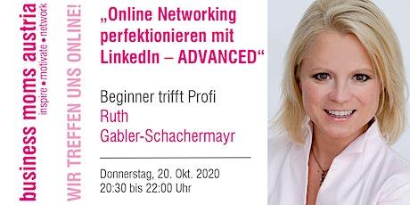 Online Networking perfektionieren mit LinkedIn – ADVANCED Tickets