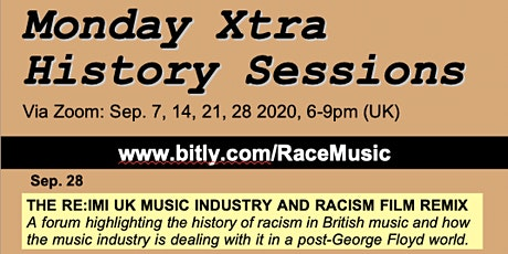 Monday Xtra History Sessions: Racism, Afriphobia & The UK Music Industry tickets