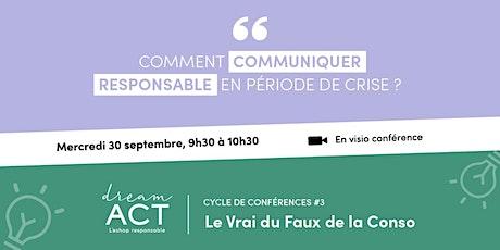 """Webconférence """"Comment communiquer responsable en période de crise ?"""" billets"""