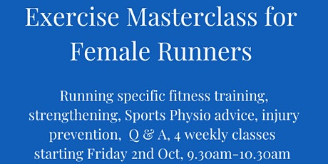 Exercise Masterclass for Female Runners - 4 week programme tickets