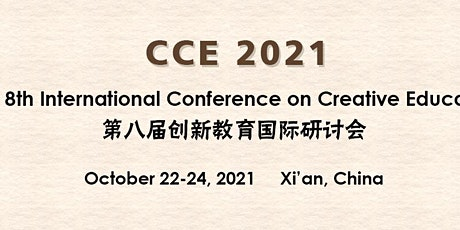 The 8th International Conference on Creative Education (CCE 2021) tickets