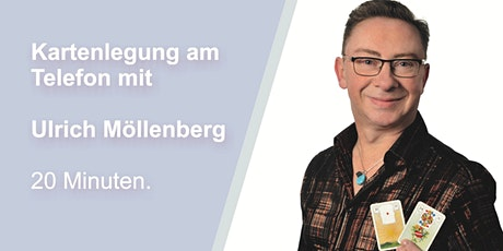 20-minütige Kartenlegung am Telefon mit Ulrich Möllenberg
