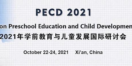 International Conference on Preschool Education and Child Development (PECD tickets