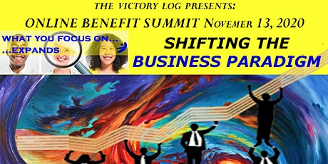 SHIFTING THE BUSINESS PARADIGM - Online Benefit Summit tickets
