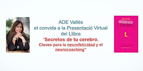 """""""Secretos de tu cerebro. Claves para la neurofelicidad y el neurocoaching"""" entradas"""