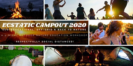 Ecstatic Campout 2020 - Eco-Education: Off-Grid & Back to Nature Workshop tickets