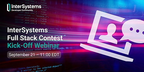 InterSystems Full Stack Contest Kick-off Webinar tickets