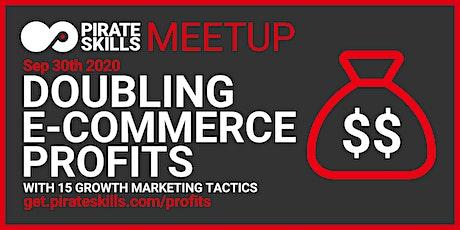 Doubling your E-commerce profits   Online Meetup tickets