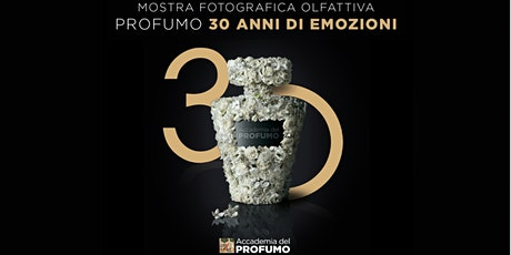 Profumo, 30 anni di emozioni | Milano, 3-4 ottobre 2020 biglietti