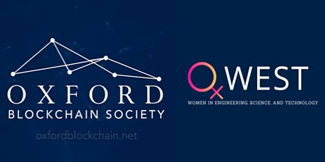 Intro to Blockchain 3 with Oxford Blockchain Society and OxWEST (technical) tickets