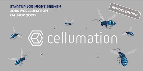 Startup Job Night Bremen: JOBS @ CELLUMATION Tickets
