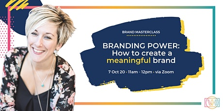 BRANDING POWER: How to create a meaningful brand tickets