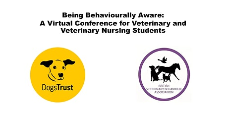 Being Behaviourally Aware: Virtual Conference for Vet & Vet Nurse Students tickets