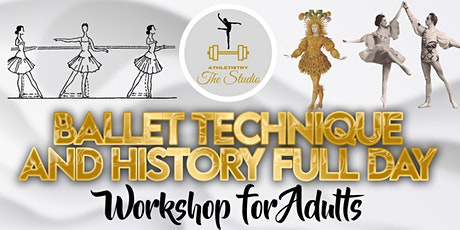Ballet Technique and History Full Day Workshop tickets