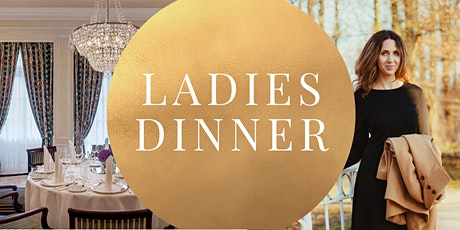 Exklusives Ladies Dinner | INNERES STRAHLEN ERWECKEN & Fine Dining Tickets