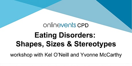 Eating Disorders Part 1: Shapes, Sizes & Stereotypes tickets
