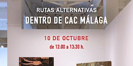 Rutas alternativas: Dentro del CAC Málaga entradas