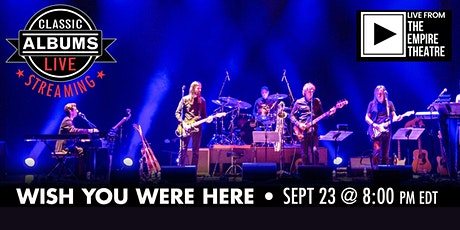 Classic Albums Live - Pink Floyd Wish You Were Here - In Person tickets