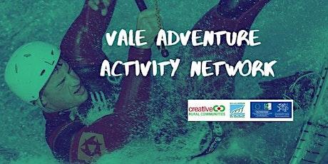 Vale Adventure Network tickets